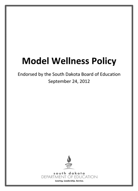 South Dakota School Wellness Model Policy