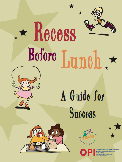 Montana Team Nutrition Recess Before Lunch (RBL) Guide